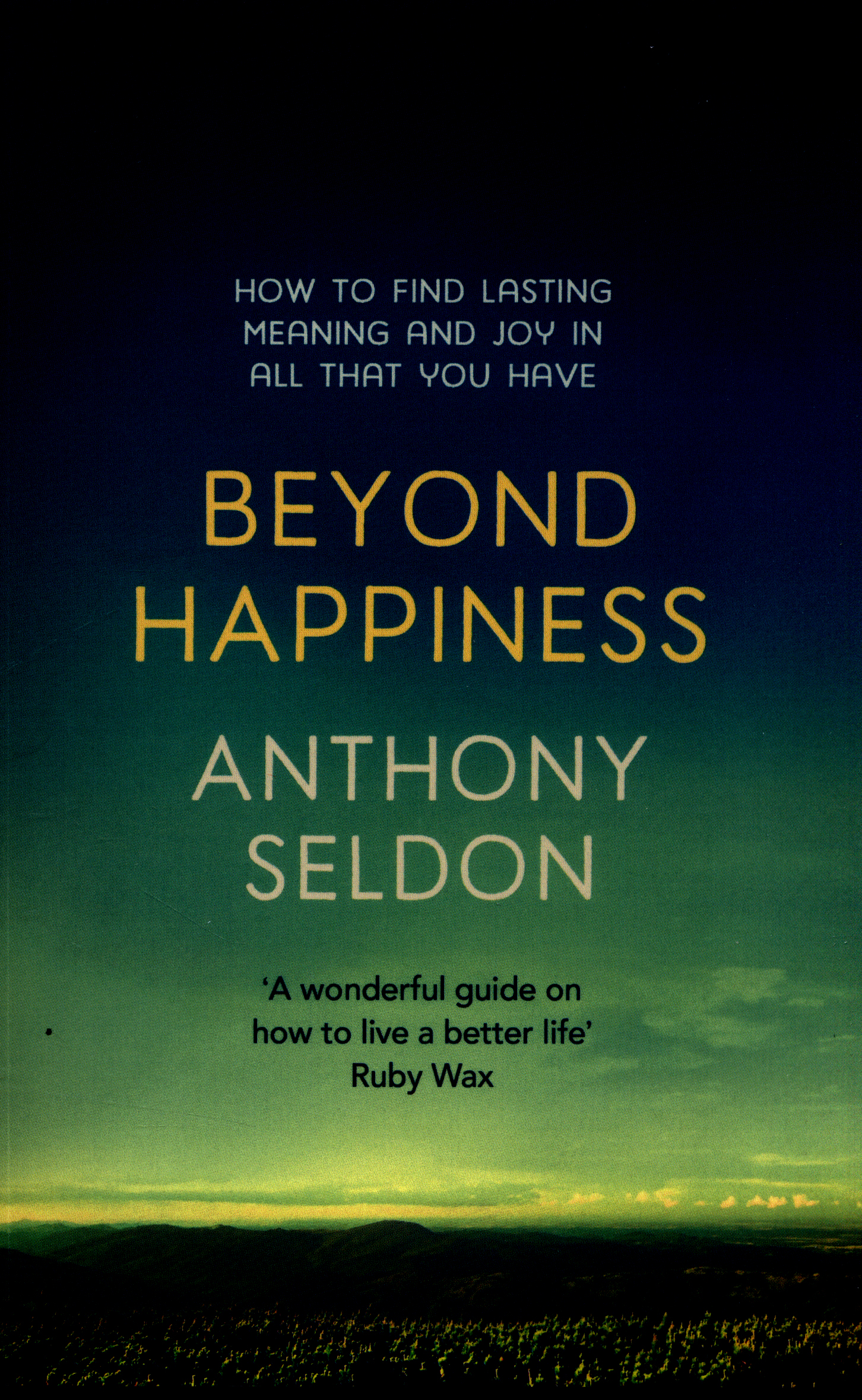 the meaning of happiness and where to find it Researchers are finding that meaning comes from the pursuit of more complex  things than happiness happiness cannot be pursued it must.