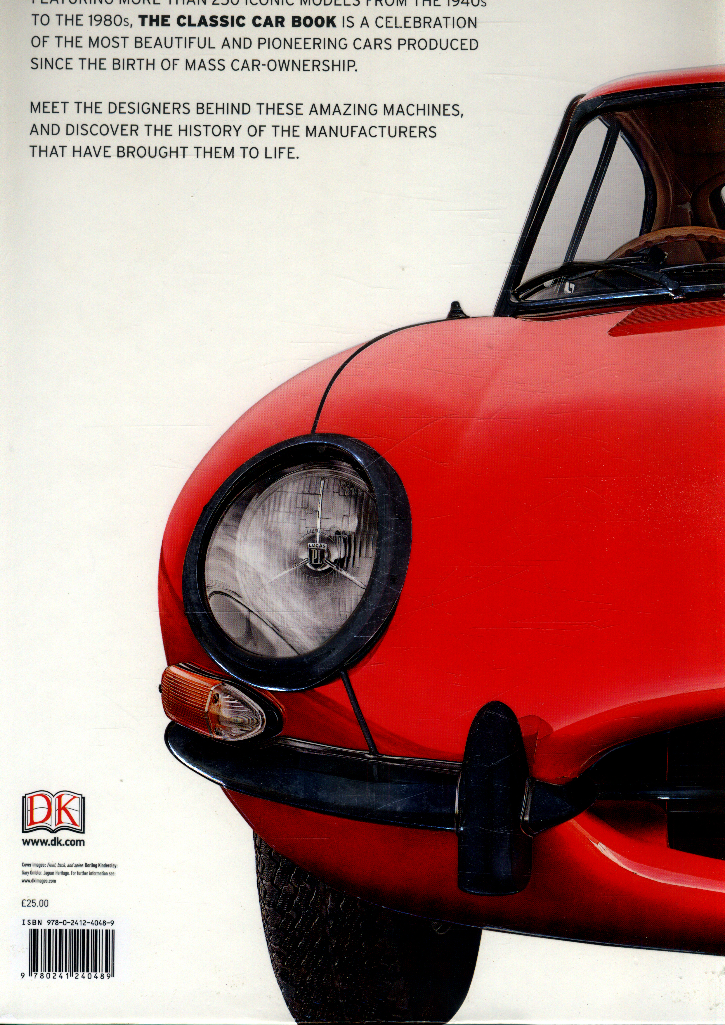 The classic car book : the definitive visual history by DK ...