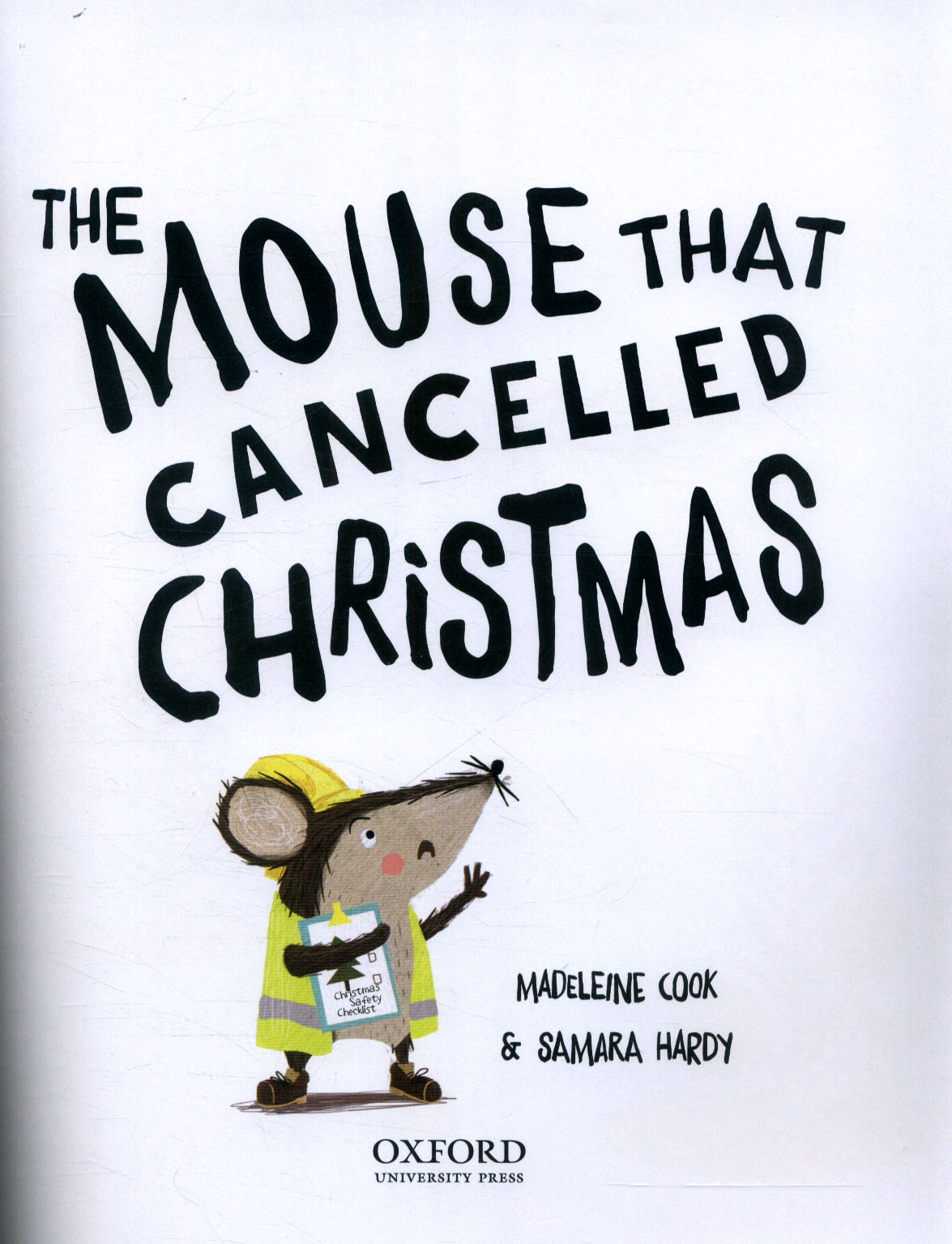 The Mouse That Cancelled Christmas By Cook Madeleine