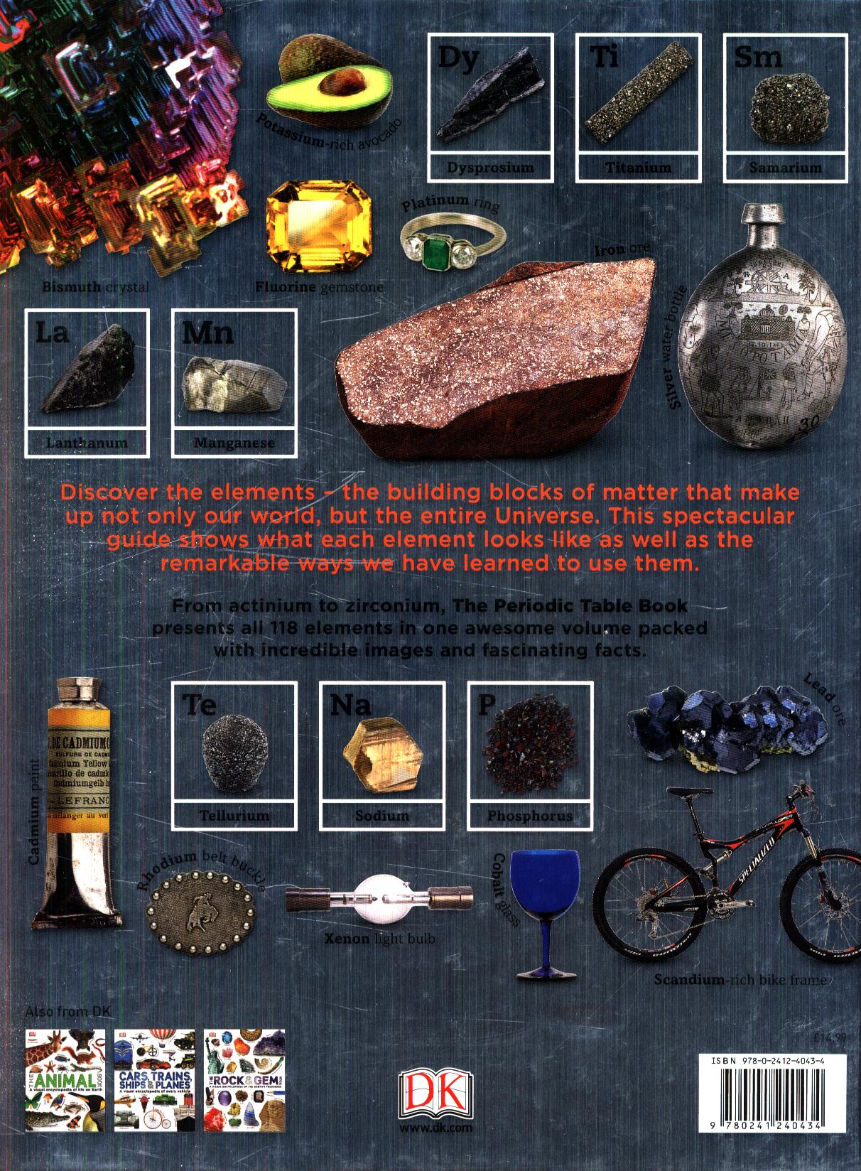 The periodic table book a visual encyclopedia of the elements by the periodic table book a visual encyclopedia of the elements by dk 9780241240434 brownsbfs gamestrikefo Choice Image