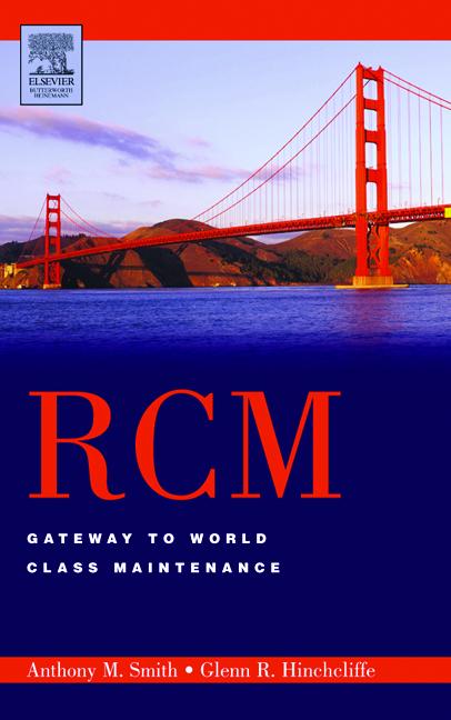 Rcm : Gateway to World Class Maintenance