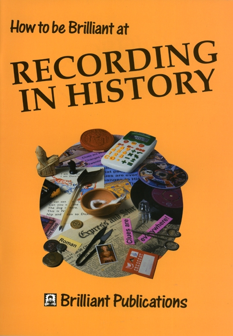 How to Be Brilliant at Recording History