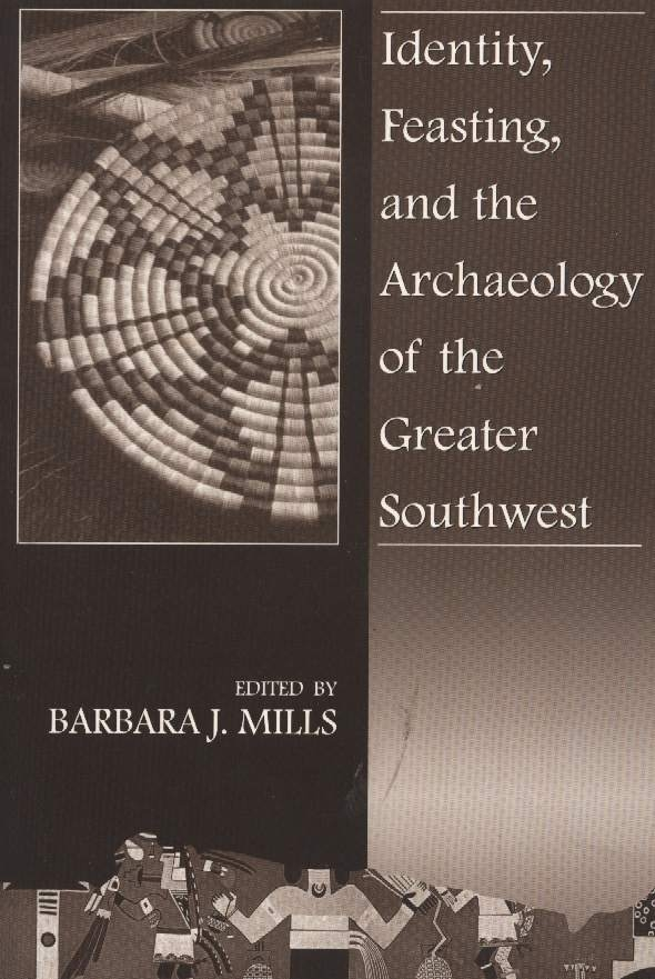 Identity, Feasting, & the Archaeology of the Greater Southwest
