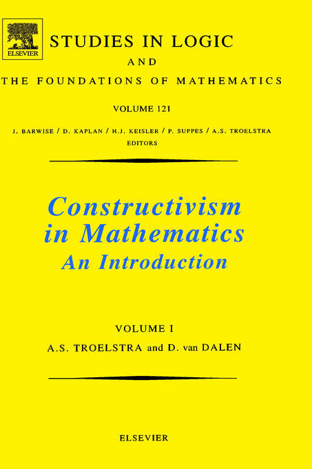 Constructivism in Mathematics.