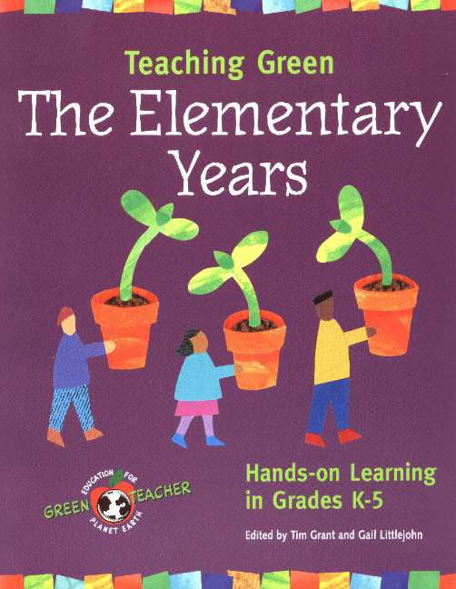 Teaching Green, The Elementary Years