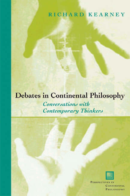 Debates in Continental Philosophy