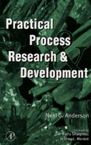 Practical Process Research & Development
