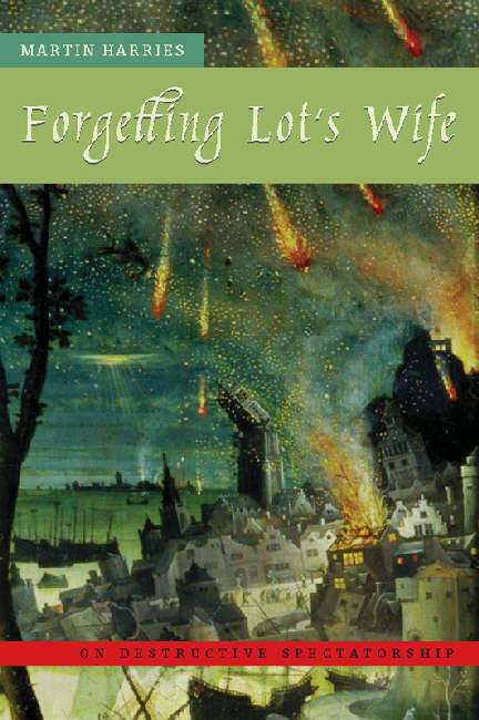 Forgetting Lot's Wife