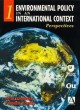 Environmental Policy in an International Context.