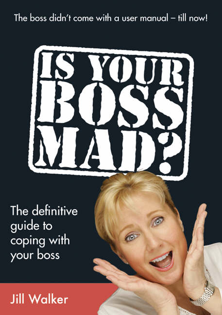 Is Your Boss Mad?