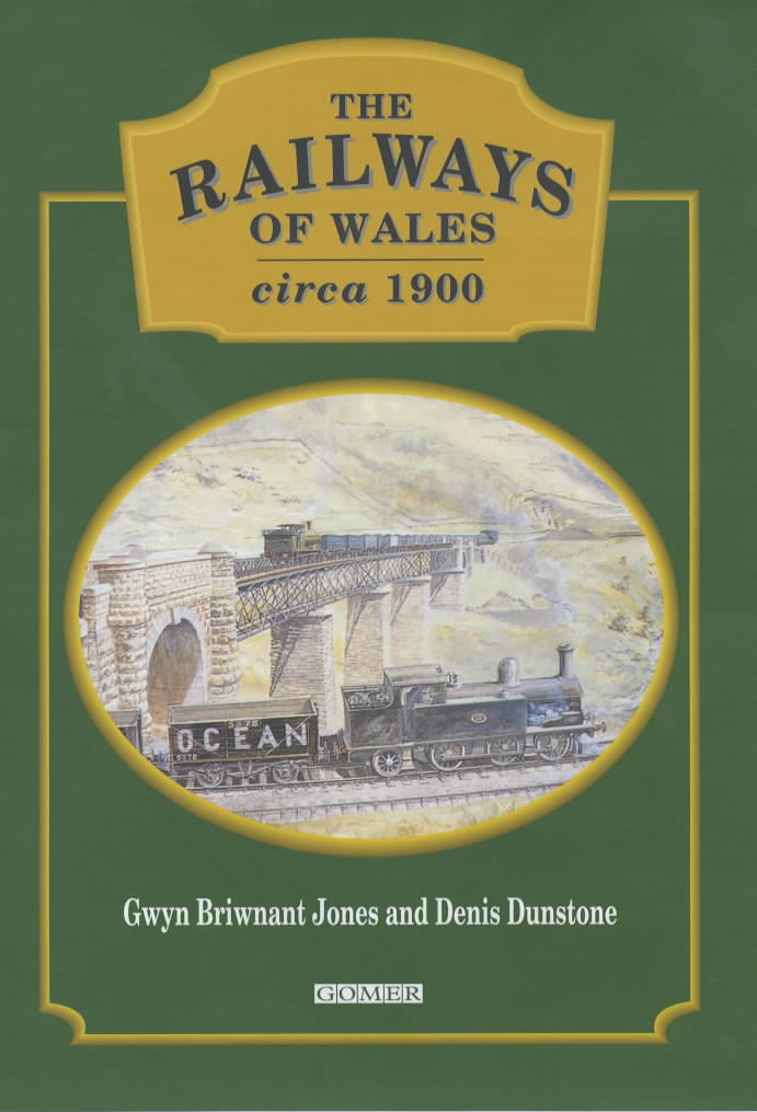A Centenary Review of Welsh Railways