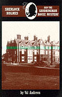 Sherlock Holmes and the Sandringham House Mystery