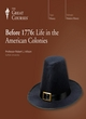 Image for Before 1776  : life in the American colonies