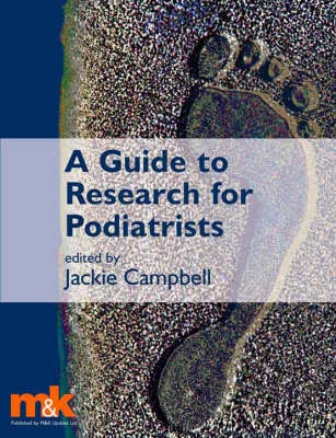 A Guide to Research for Podiatrists