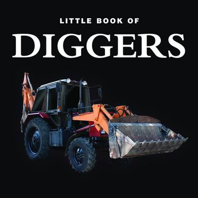 DIGGERS - LITTLE BOOK OF