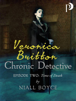 Veronica Britton: Chronic Detective: Episode Two: Time of Death