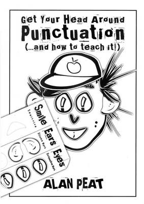 Get Your Head Around Punctuation (... And How to Teach It!)