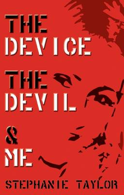 The Device, The Devil & Me