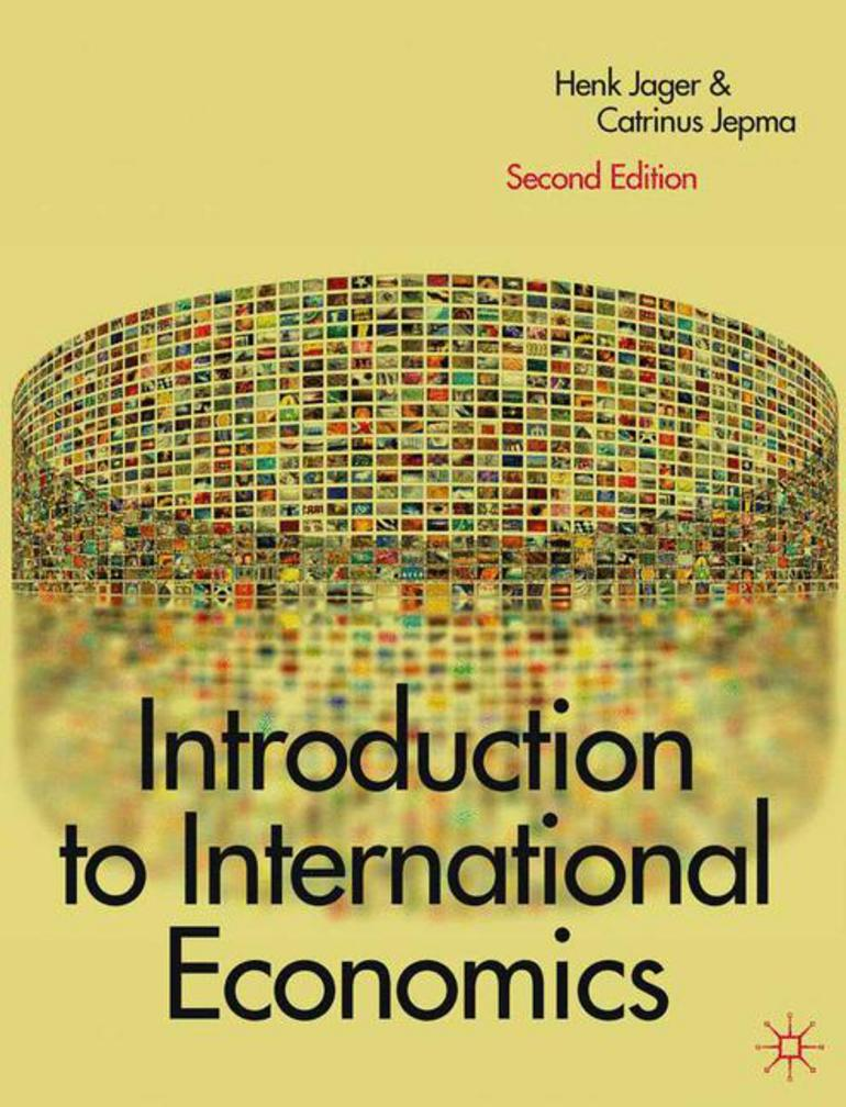 Introduction to international economics henk jagercatrinus jepma introduction to international economics henk jagercatrinus jepma macmillan international higher education fandeluxe Image collections