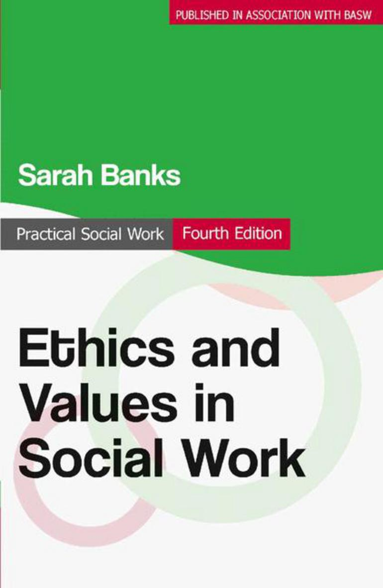 ethics and values in social work - sarah banks - macmillan