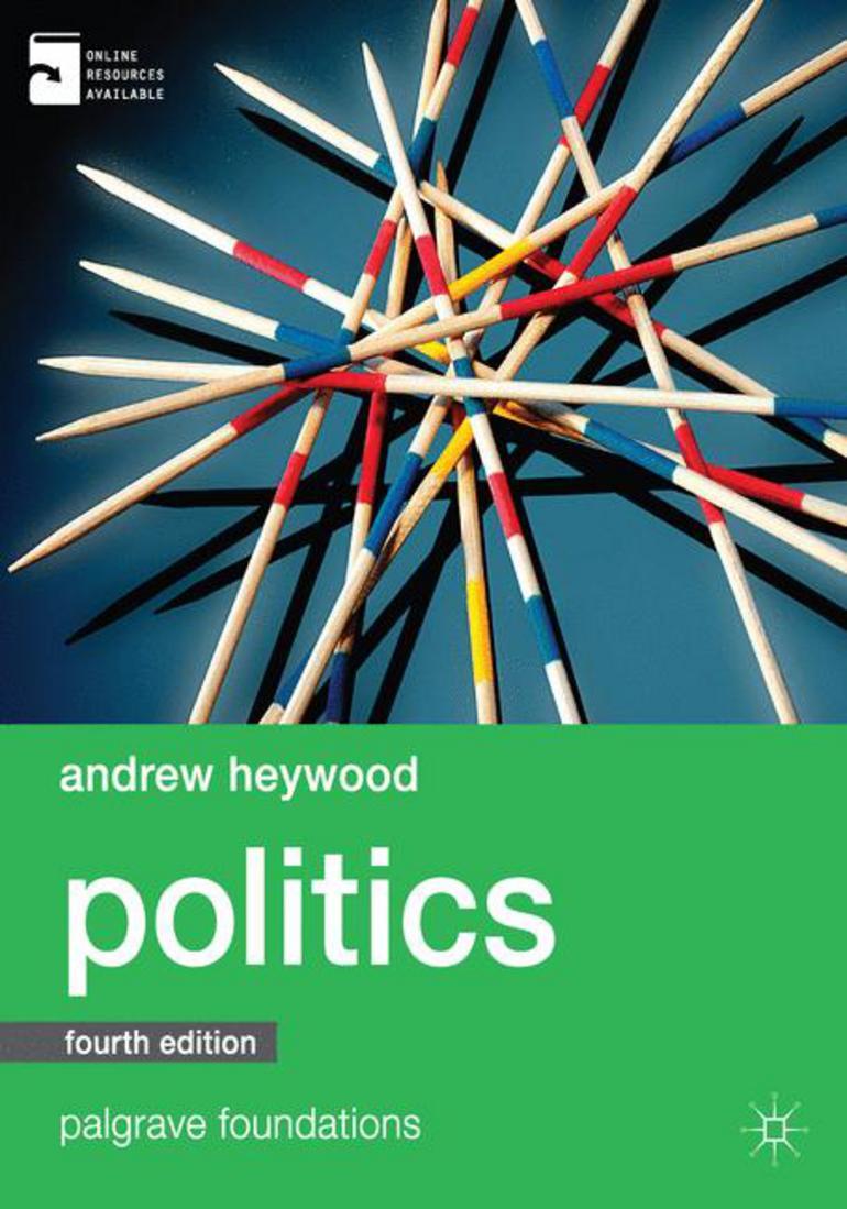 Politics Andrew Heywood Macmillan International Higher Education