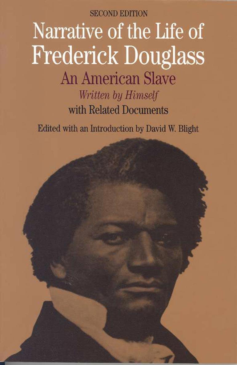 the narrative of the life of frederick douglass essay narrative of  narrative of the life of frederick douglass david w blight narrative of the life of frederick