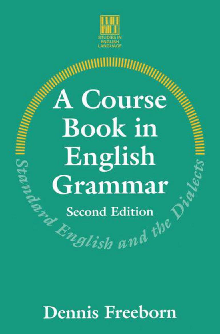 A course book in english grammar dennis freeborn macmillan a course book in english grammar dennis freeborn macmillan international higher education fandeluxe Images