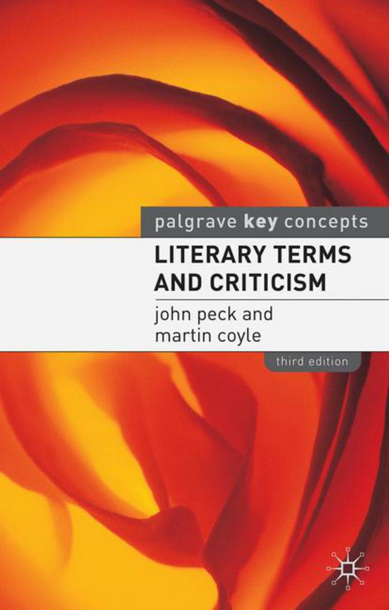 Literary Terms And Criticism John Peck Martin Coyle Macmillan