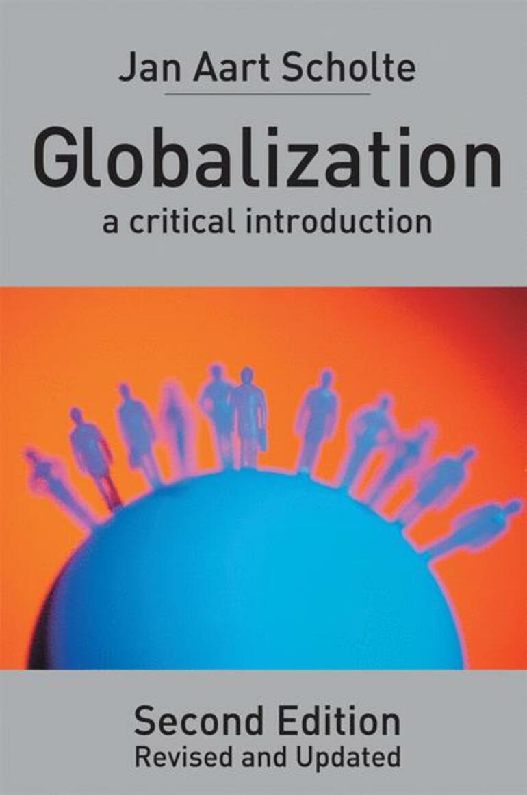 Globalization jan aart scholte macmillan international higher globalization jan aart scholte macmillan international higher education fandeluxe Choice Image