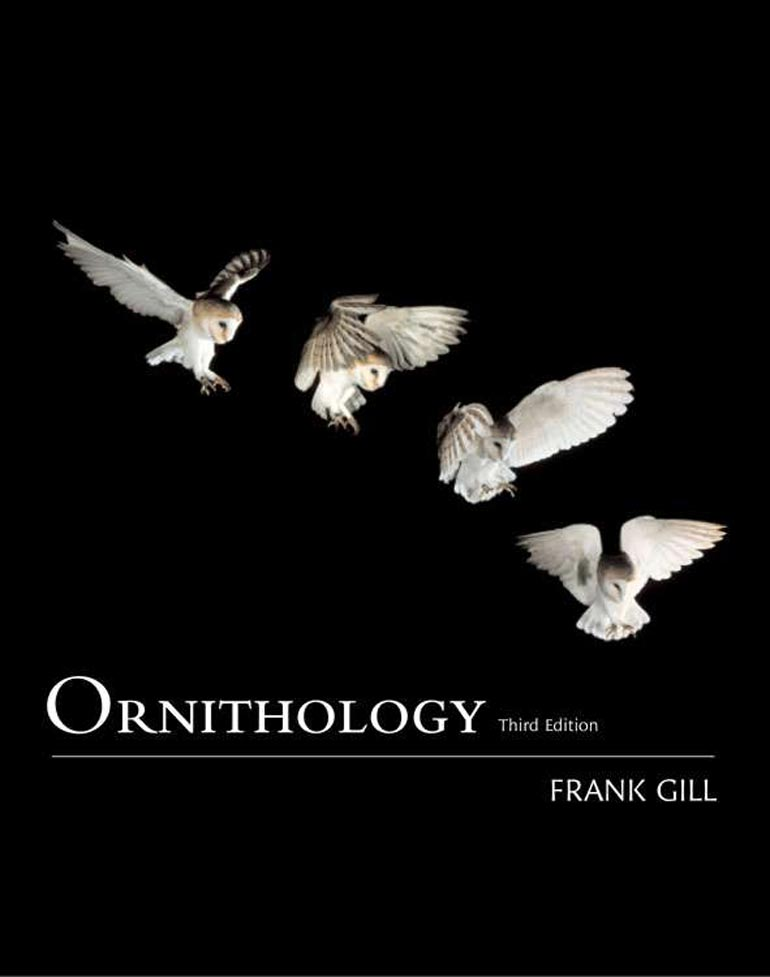 Ornithology by frank b. Gill.
