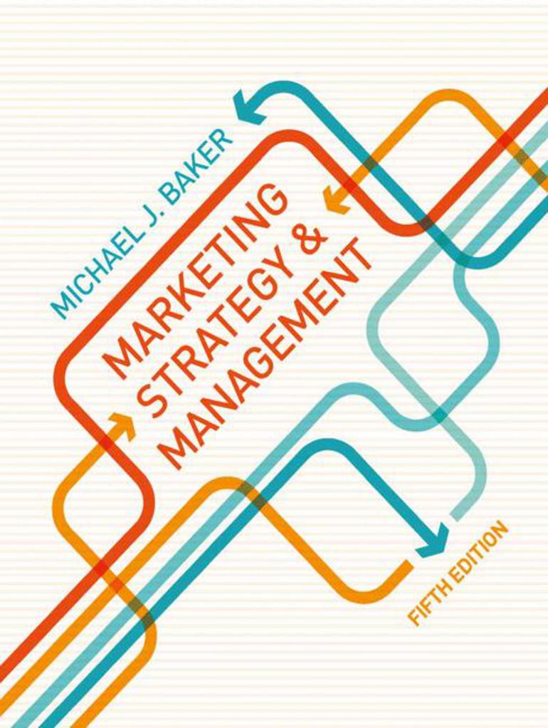 Marketing strategy and management m baker macmillan marketing strategy and management m baker macmillan international higher education fandeluxe Choice Image