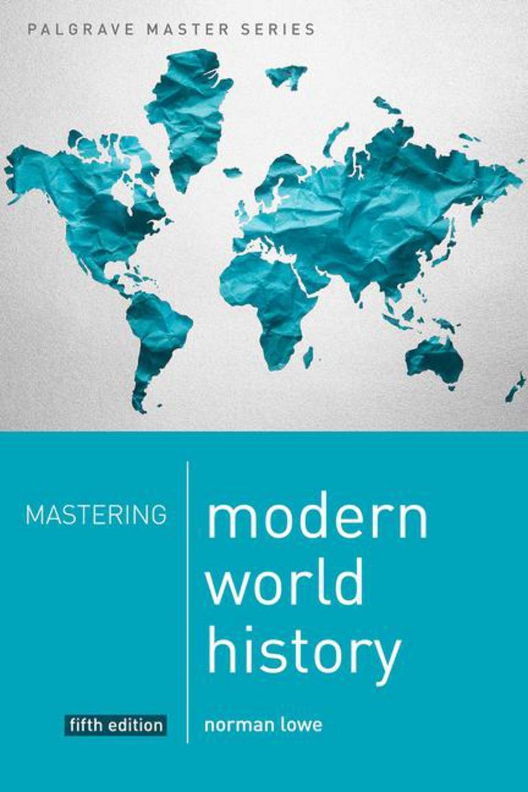 Mastering modern world history norman lowe macmillan mastering modern world history norman lowe macmillan international higher education fandeluxe Gallery