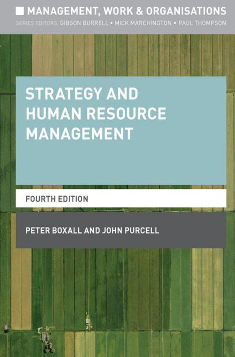 Strategy and human resource management john purcellpeter boxall strategy and human resource management john purcellpeter boxall macmillan international higher education fandeluxe Gallery