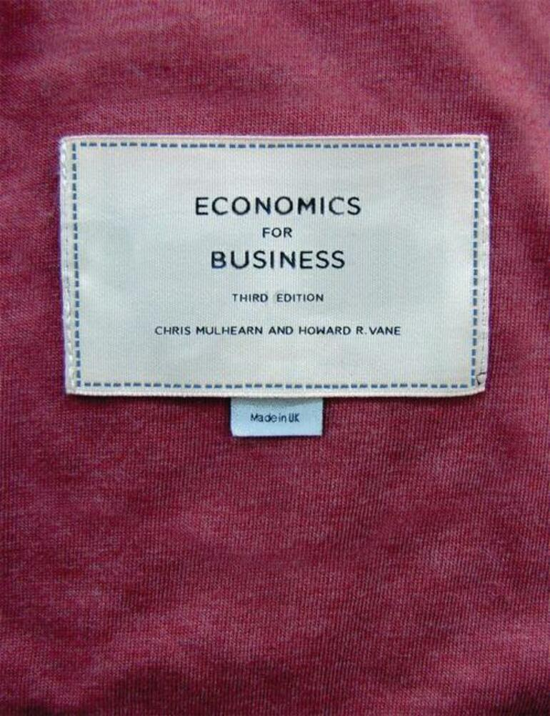 Economics For Business Chris Mulhearn Howard Vane Macmillan