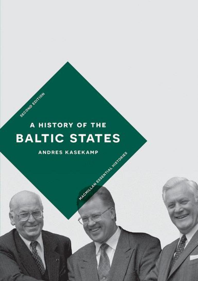 A History of the Baltic States - Andres Kasekamp - Macmillan International  Higher Education