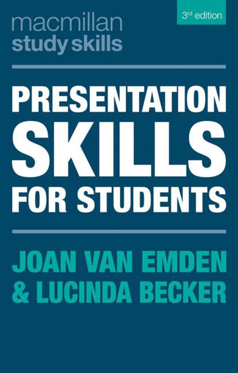Presentation Skills For Students Joan Van Emden Lucinda Becker