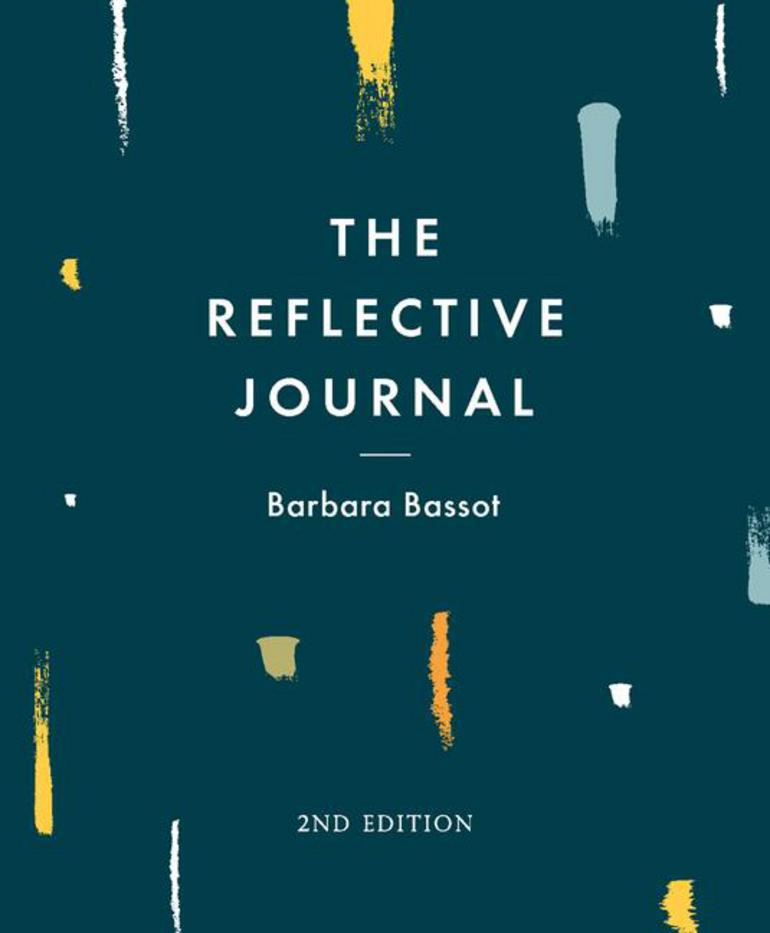 The Reflective Journal Barbara Bassot Macmillan International