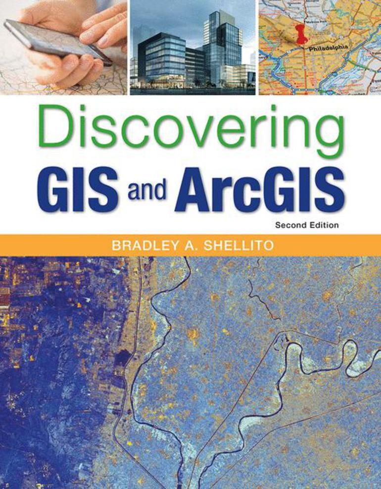 Discovering gis and arcgis bradley a shellito macmillan discovering gis and arcgis bradley a shellito macmillan international higher education fandeluxe Images