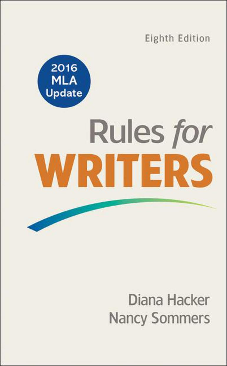 Rules for Writers with 2016 MLA Update - Diana Hacker Nancy Sommers -  Macmillan International Higher Education
