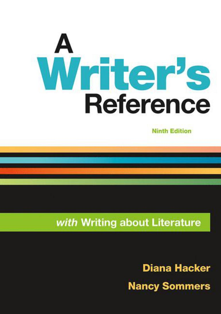 A Writer's Reference with Writing About Literature - Diana Hacker Nancy  Sommers - Macmillan International Higher Education