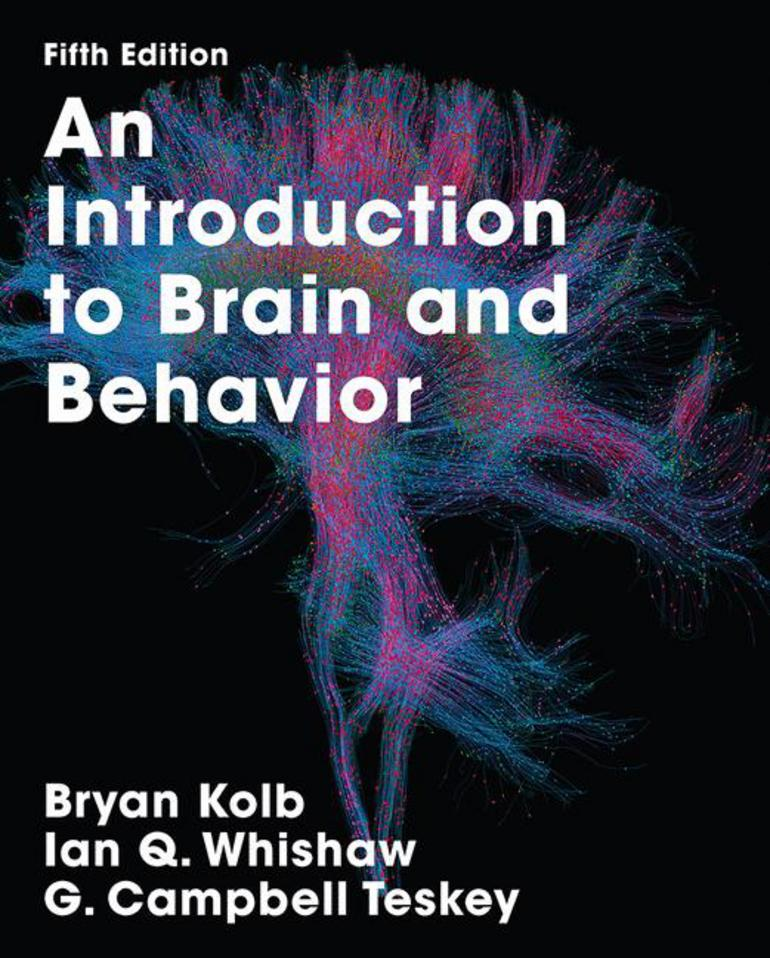 An introduction to brain and behavior bryan kolbian whishawg an introduction to brain and behavior bryan kolbian whishawg campbell teskey macmillan international higher education fandeluxe Gallery