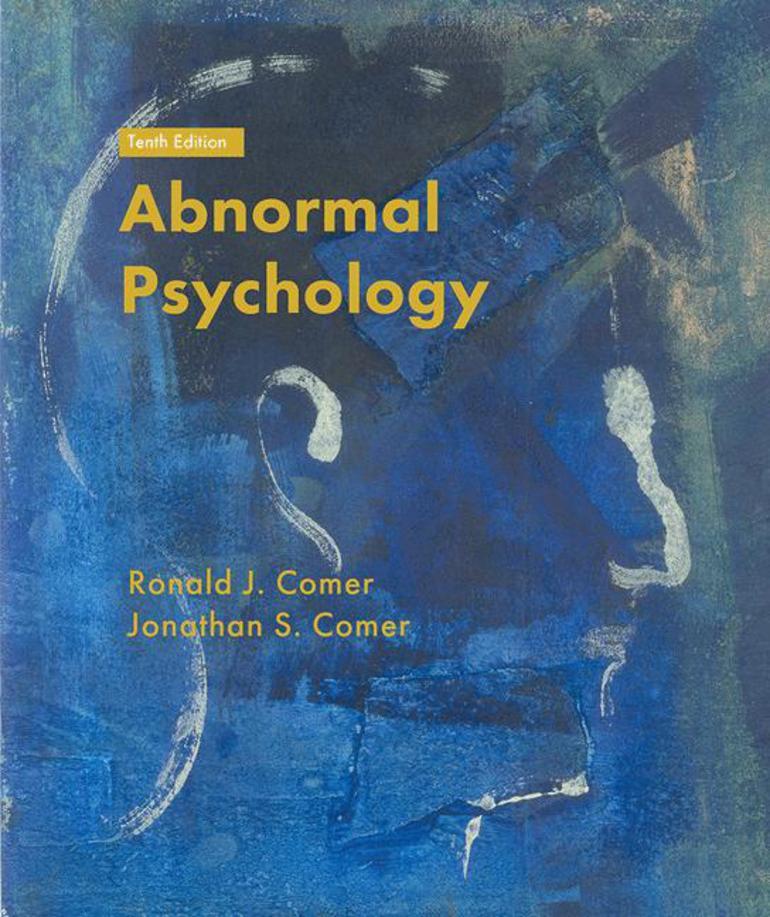 Abnormal Psychology - Ronald J  Comer - Macmillan International