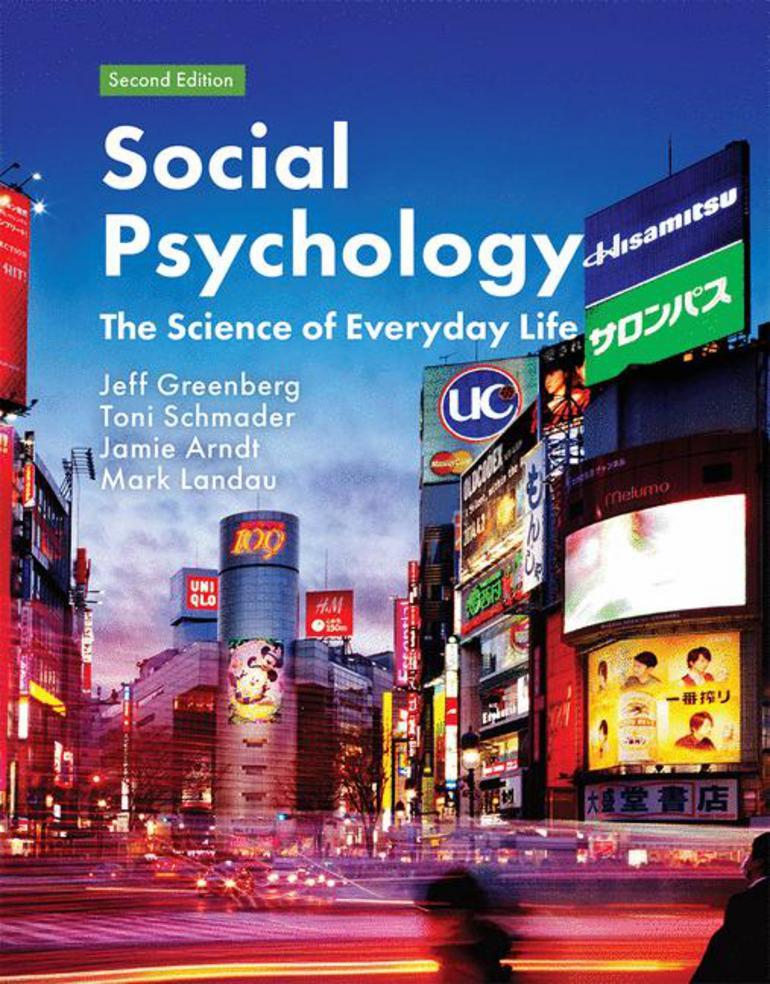Social Psychology Jeff Greenberg Toni Schmader Jamie Arndt