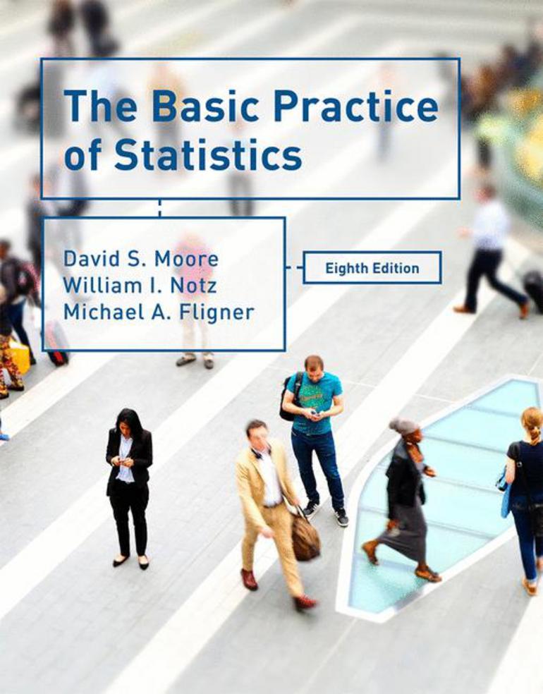 The Basic Practice of Statistics - David S  Moore William I Notz