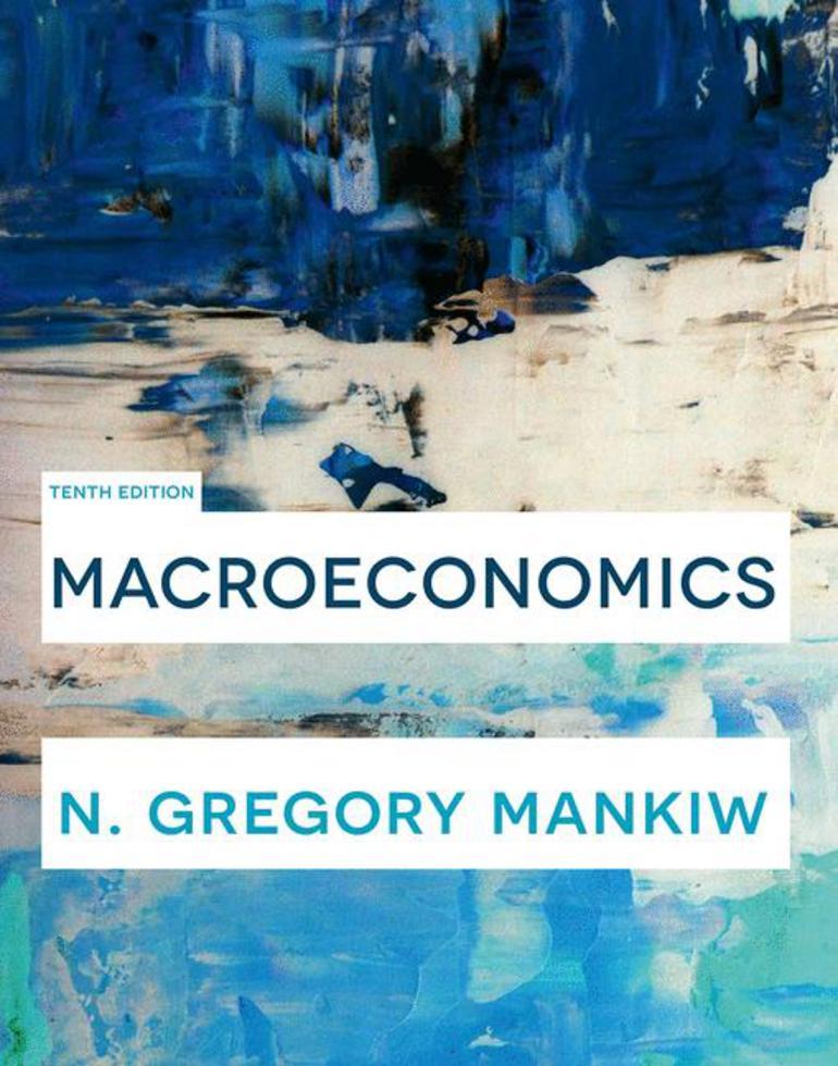 Macroeconomics N Gregory Mankiw Macmillan International