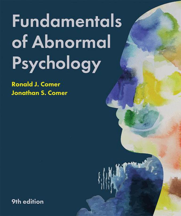 Fundamentals of Abnormal Psychology - Ronald J  Comer