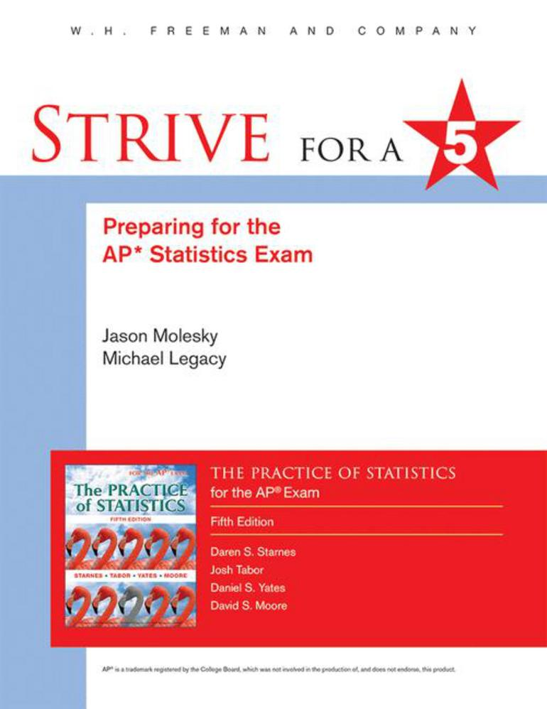 Strive For 5 Preparing For The Ap Statistics Exam Jason Molesky Michael Legacy Na Na Macmillan International Higher Education