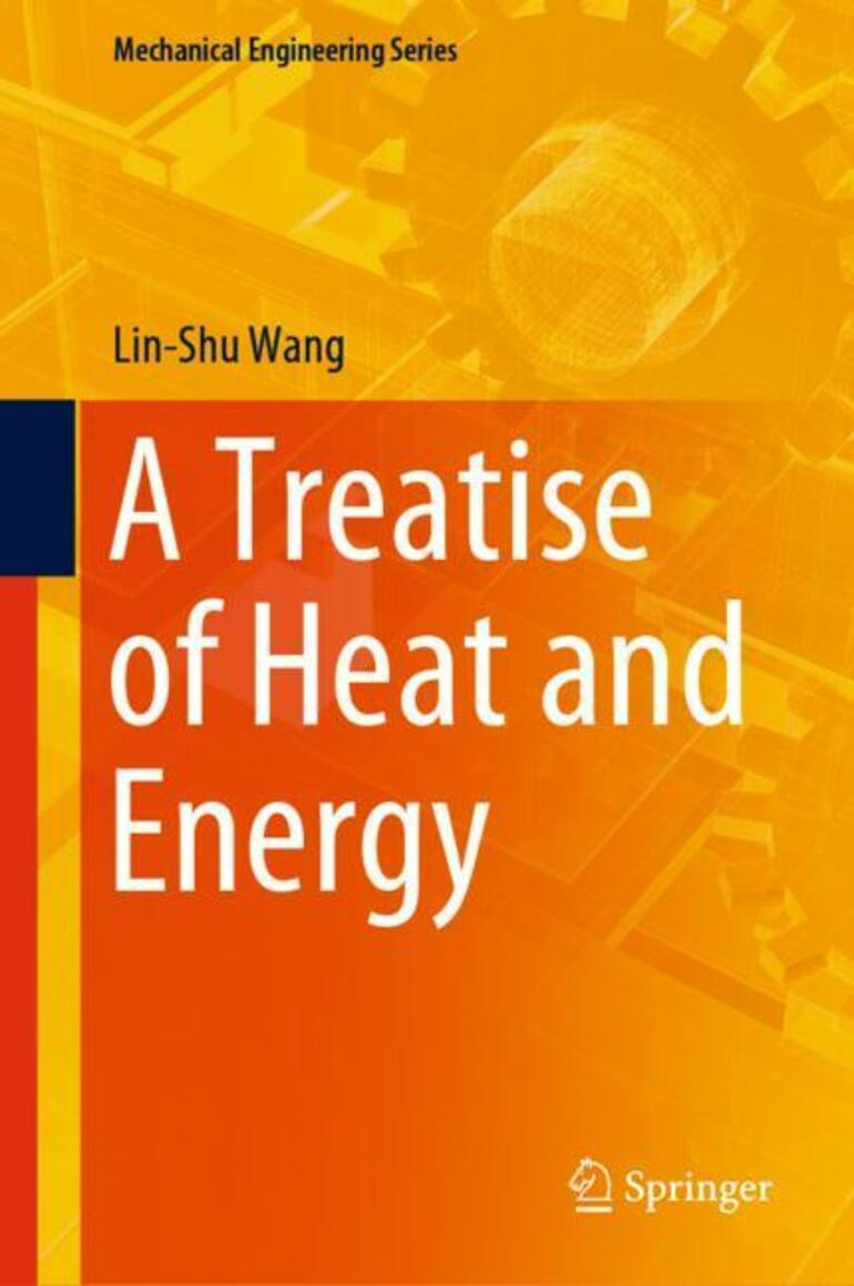 A Treatise of Heat and Energy - Lin-Shu Wang - Macmillan