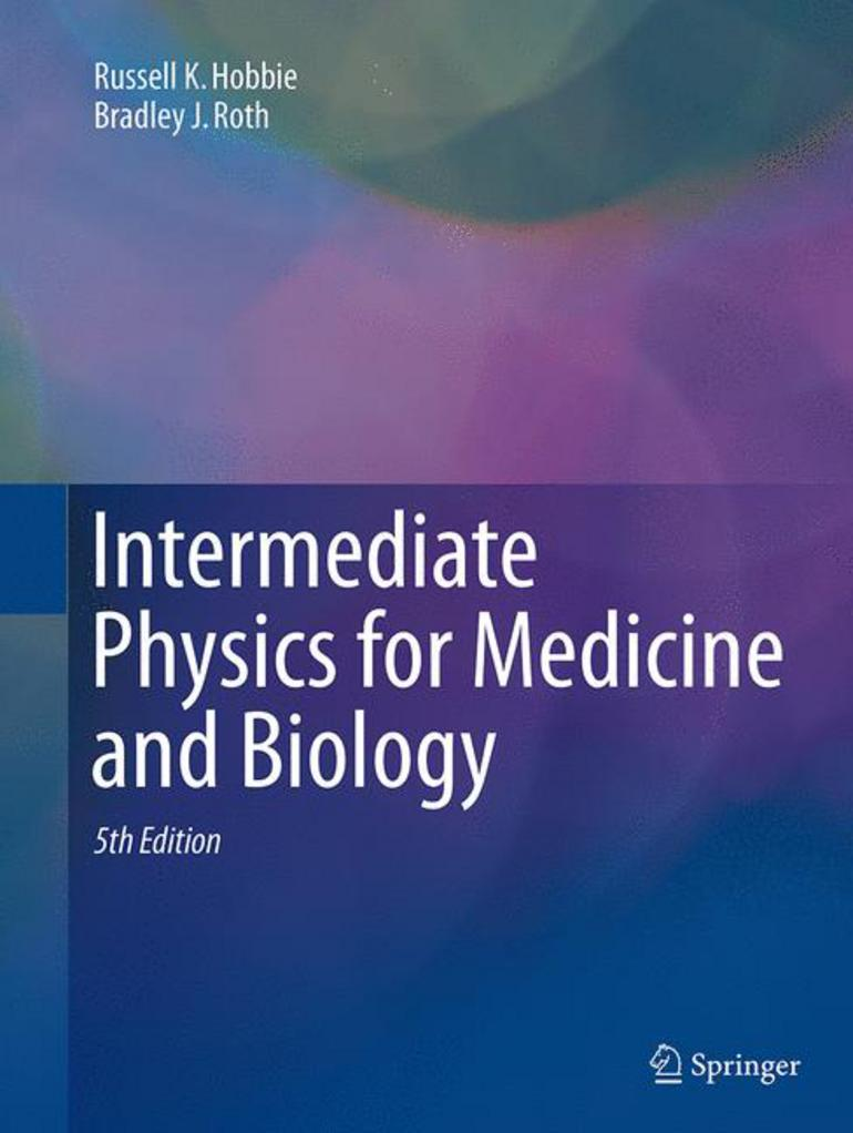 Intermediate Physics for Medicine and Biology - Russell K. Hobbie|Bradley  J. Roth - Macmillan International Higher Education