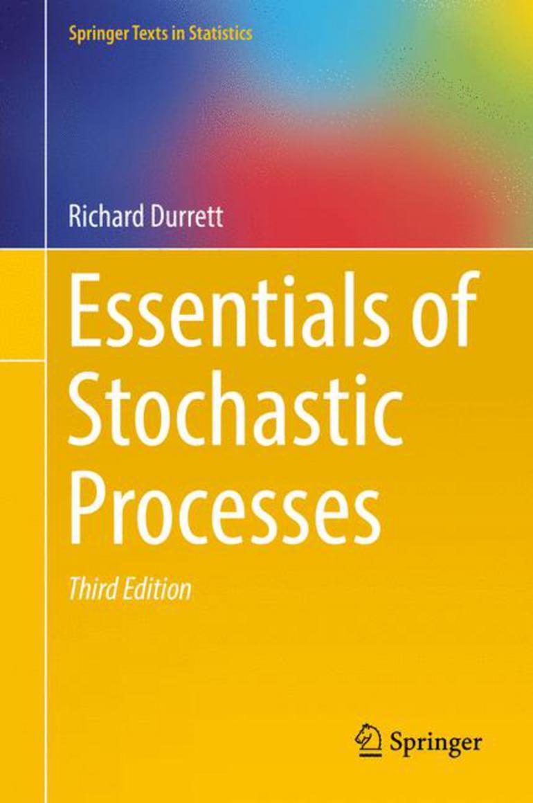 Essentials of Stochastic Processes - Richard Durrett - Macmillan  International Higher Education